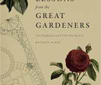 'lessons from the great gardeners,' with matthew biggs