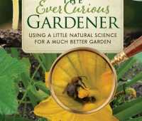 the science of a better garden: 'the ever curious gardener,' with lee reich