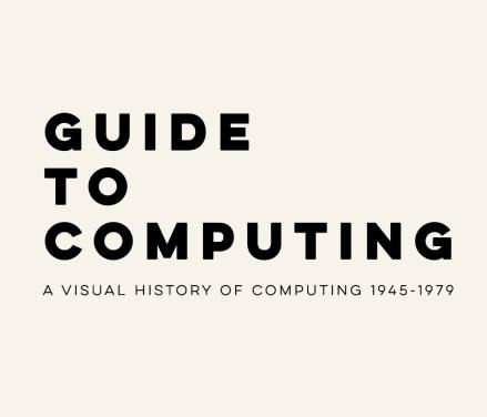 Guide To Computing — иллюстрации первых ЭВМ