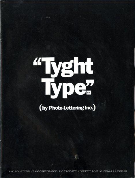 Сканы старого спесимена с примерами очень плотного набора Photo-Lettering Inc.'s Tight Type is Right