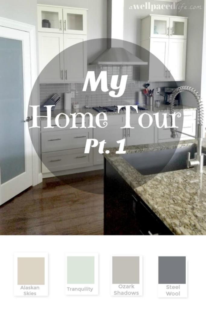 Home Tour Part 1