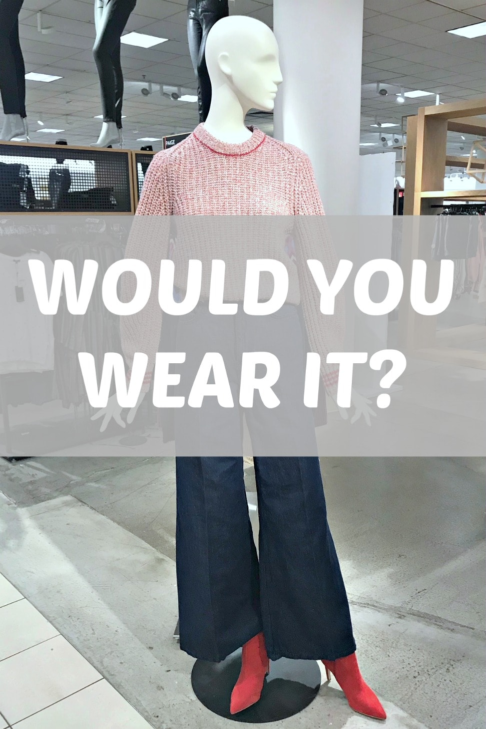 Would You Wear It: Full Jeans