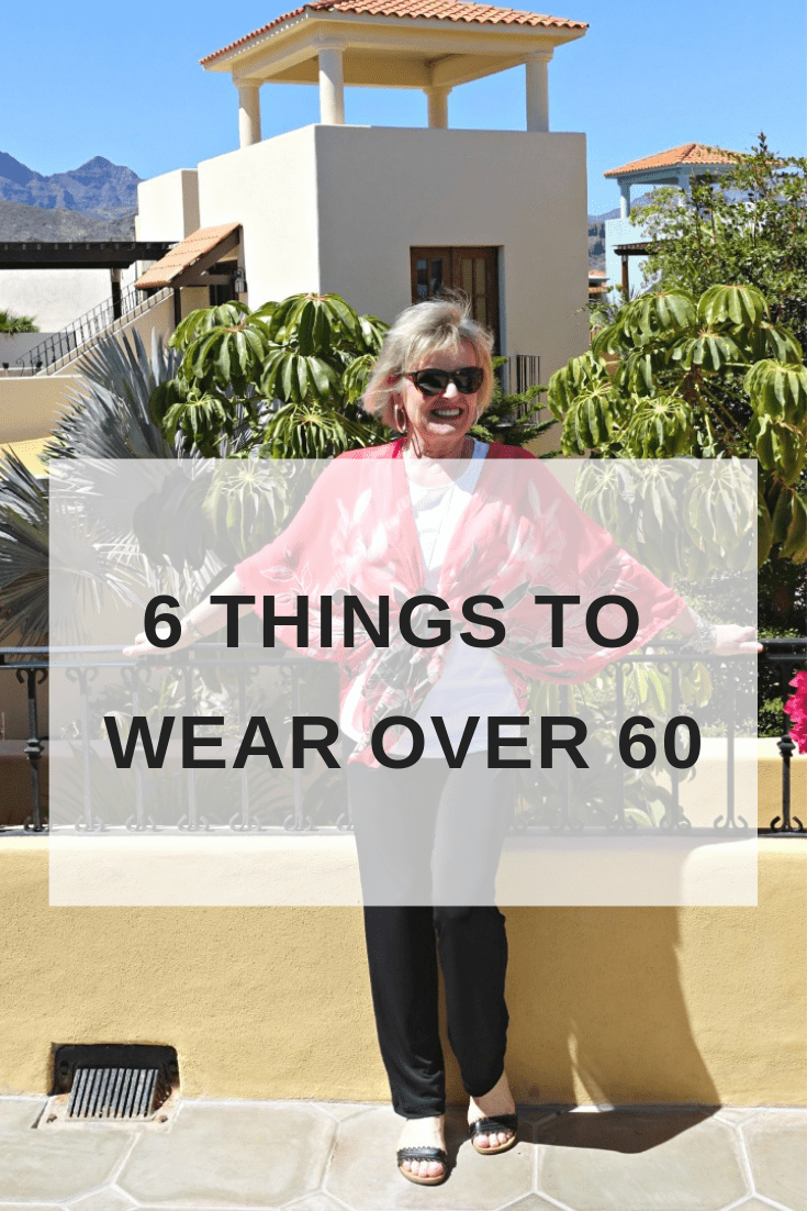 Six Things to Wear Over 60