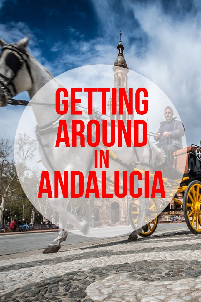 Getting to Andalucia and Getting Around