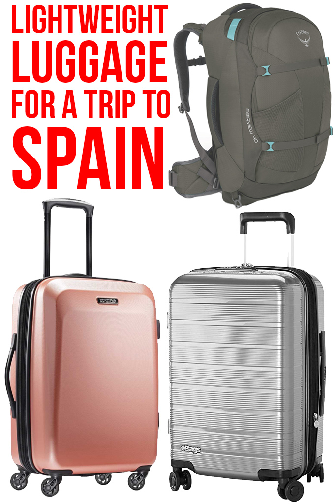 Lightweight Luggage to Take to Spain: packing tips for a trip to Spain