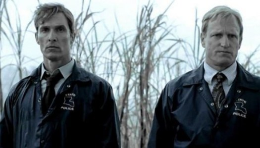 True Detective / Matthew McConaughey / Woody Harrelson