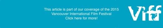 2015 Vancouver International Film Festival