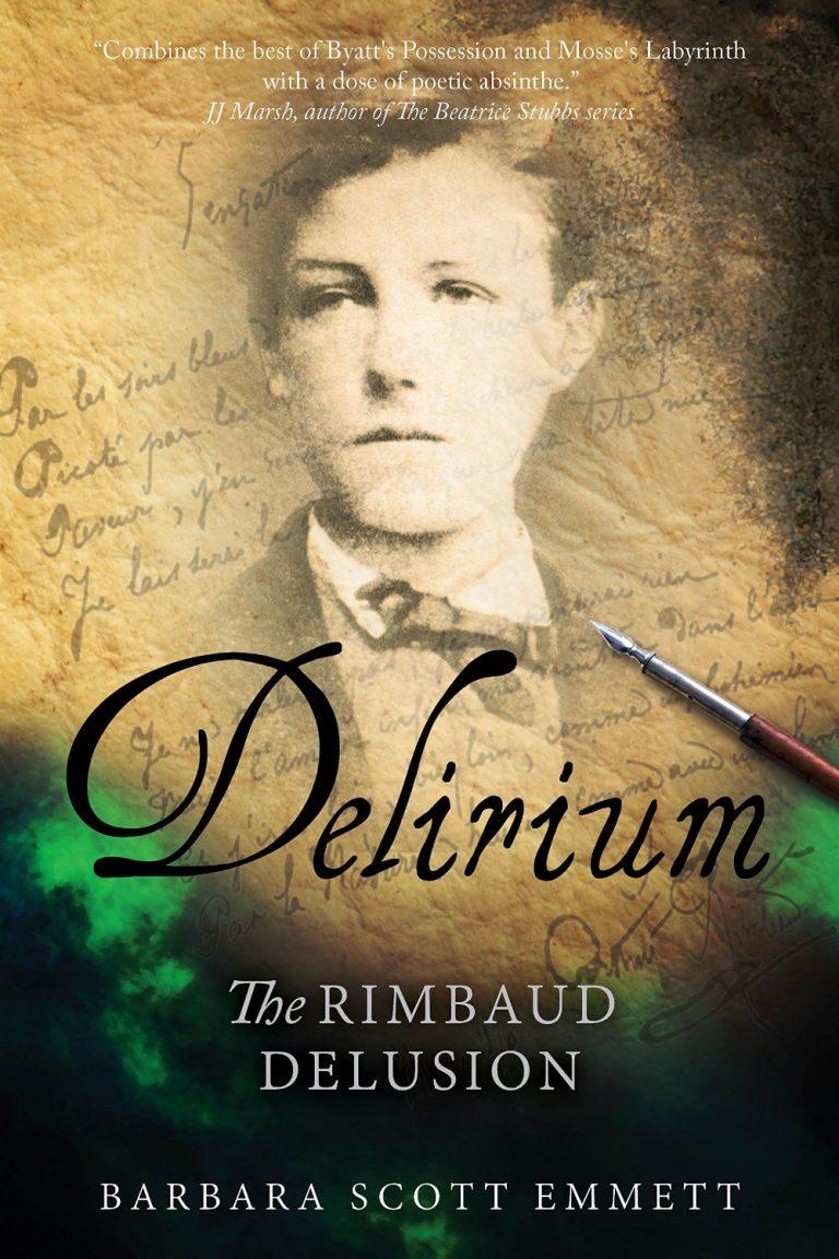 Delirium – The Rimbaud Delusion