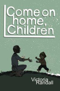Come on Home Children