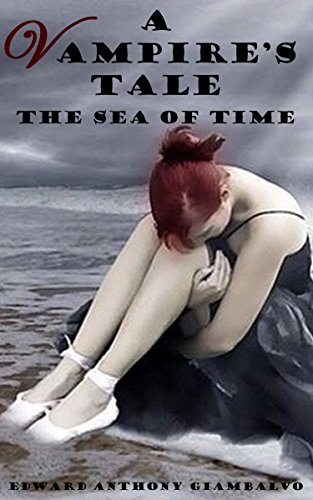 A Vampire's Tale: The Sea of Time