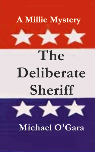 The Deliberate Sheriff