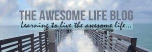 awesome life