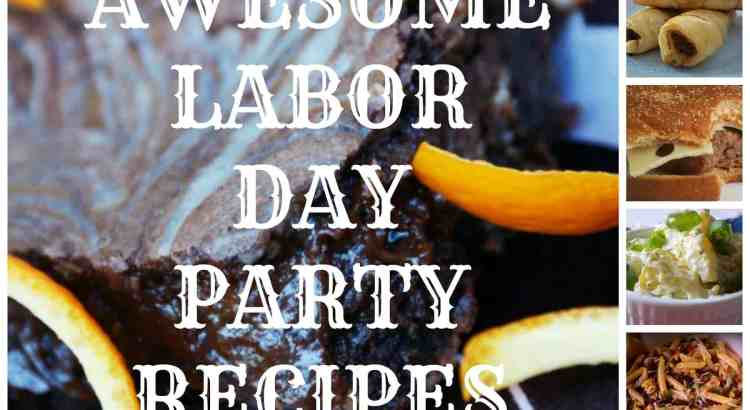 A Dozen Awesome Labor Day Party Recipes