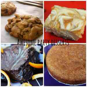 Awesome Party Desserts