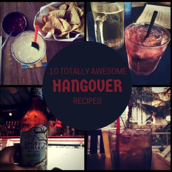 10 Totally Awesome Hangover Recipes