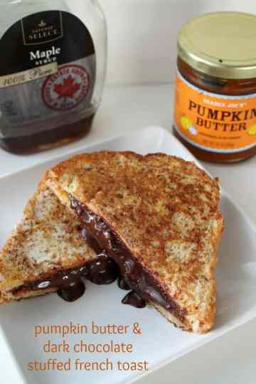 Pumpkin Butter Dark Chocolate Stuffed French Toast | How to be Awesome on $20 a Day