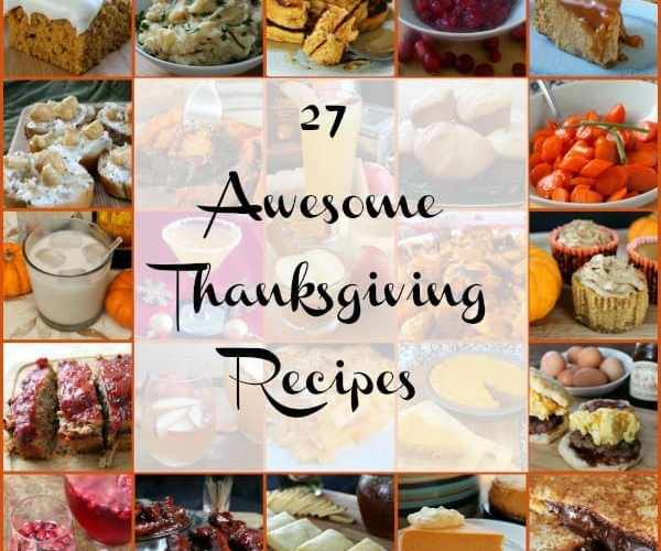 27 Awesome Thanksgiving Recipes | How to be Awesome on $20 a Day