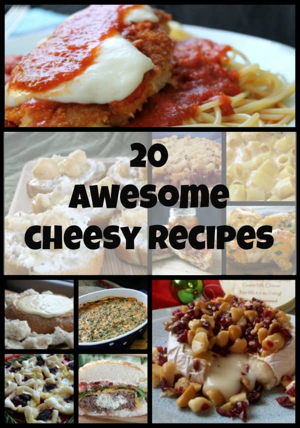 20 Awesome Cheesy Recipes
