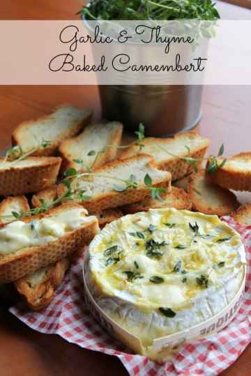Garlic & Thyme Baked Camembert | How To Be Awesome on $20 a Day