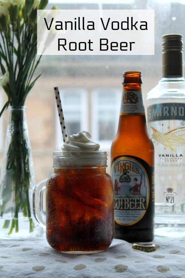 Vanilla Vodka Root Beer