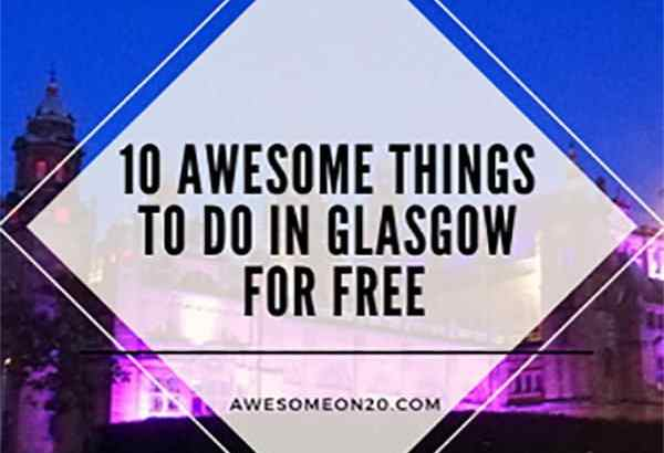 10 Awesome Things to Do in Glasgow for Free