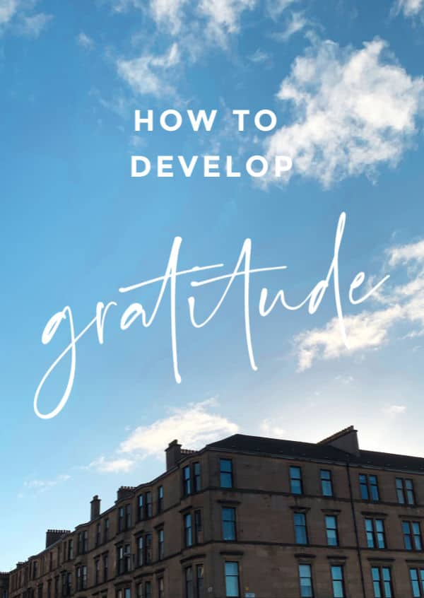 How to Develop Gratitude | How to Be Awesome on $20 a Day