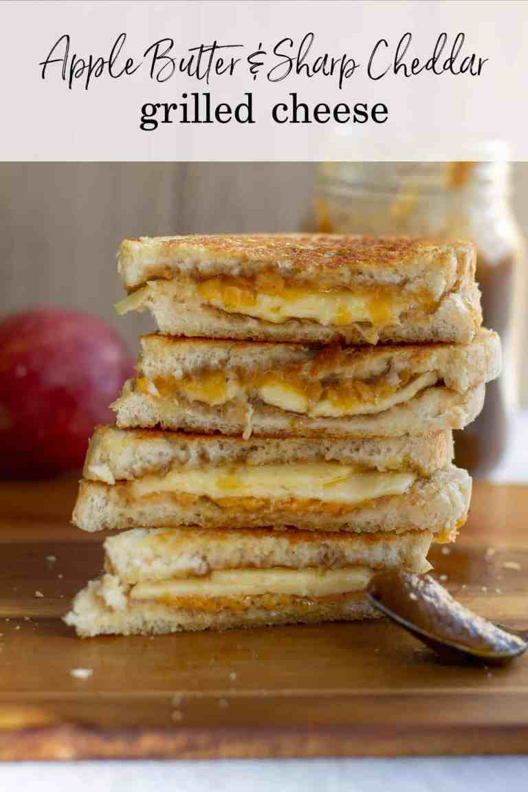 Apple Butter & Sharp Cheddar Grilled Cheese stacked with text