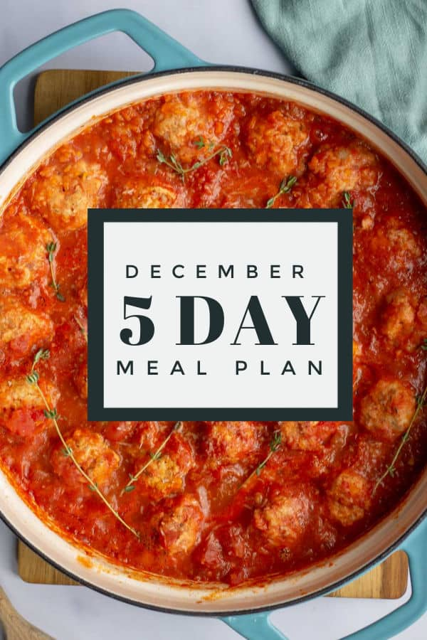 December 5 Day Meal Plan with turkey meatballs