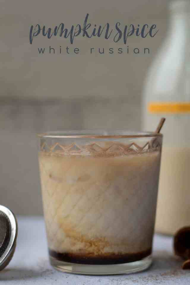 Pumpkin Spice White Russian with text