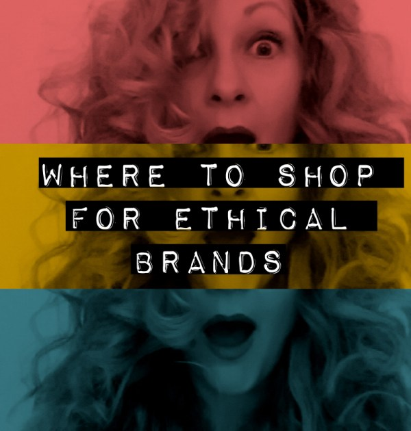 Where to shop for ethical brands