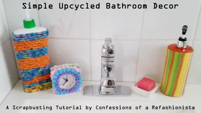 Simple Upcycled Bathroom Decor