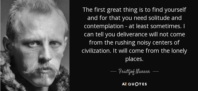 Fridtjof Nansen Quote