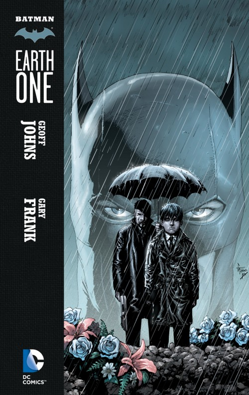 Why You Should Read...Batman: Earth One (1/4)