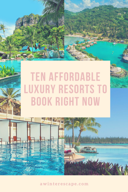 Ten Affordable Luxury Resorts To Book Right Now #luxurytravel #travelblog #maldives #asia #southpacific