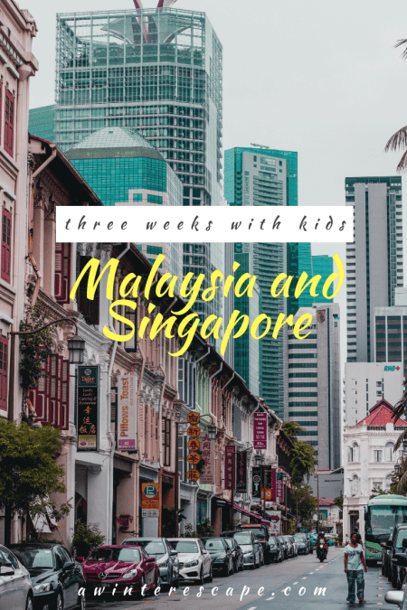 Our three-week Malaysia and Singapore Itinerary | Malaysia With Kids | Singapore With Kids | Traveling With Kids #travel | Penang, Malaysia | Langkawi, Malaysia | Kuala Lumpur, Malaysia | Singapore #asia #southeastasia #malaysia #singapore