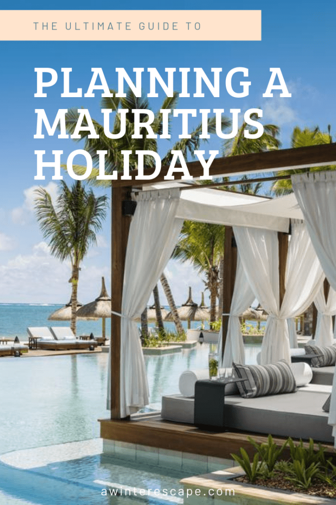The Ultimate Guide To Planning A Mauritius Holiday | Where To Stay in Mauritius | Things To Do in Mauritius  | What To Eat in Mauritius | When To Travel To Mauritius