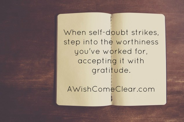 Worthiness, not good enough to good enough