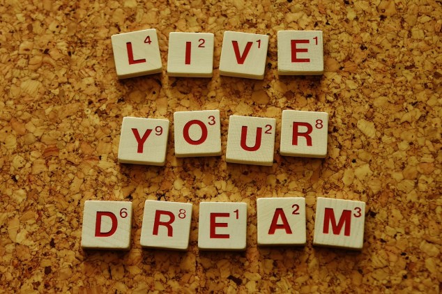 defeat self-doubt; live your dream