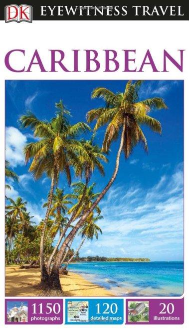 Eyewitness Guide Caribbean - sep 16