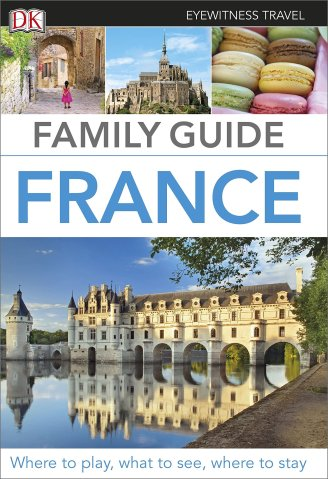 Eyewitness Travel Family Guide France may 16