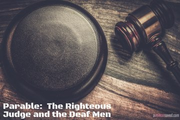 Parable: The Righteous Judge and the Deaf Men