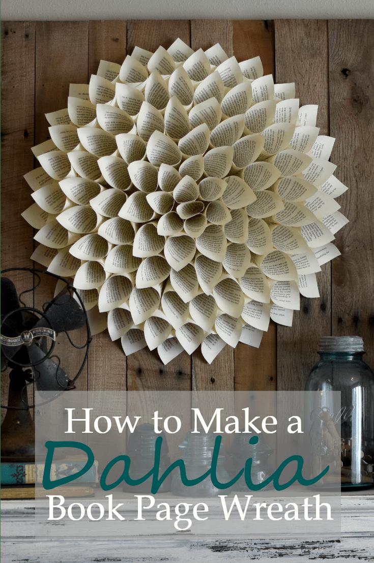 How to make a dahlia book page wreath a wonderful thought a wonderful thought dahlia book page wreath awonderfulthought jeuxipadfo Image collections