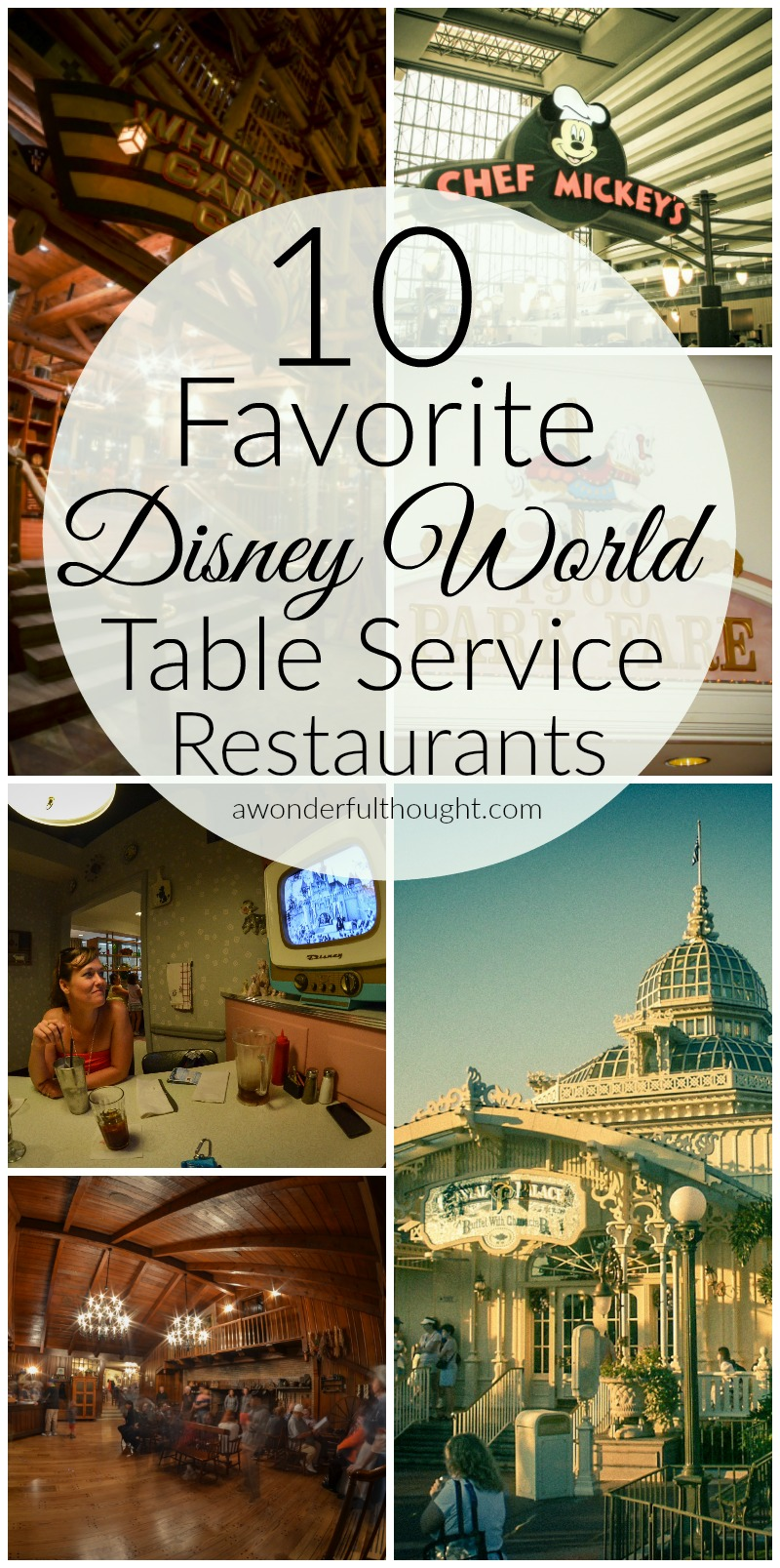 Here are our 10 favorite Disney World table service restaurants. These are great for kids and some are even character meals | awonderfulthought.com