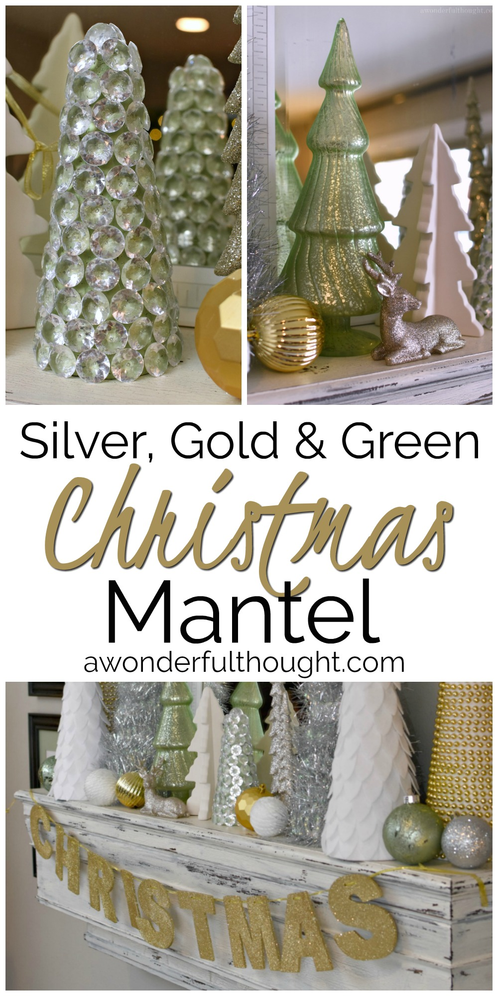 Silver, Gold and Green Christmas Mantel #christmasmantel #christmasdecor #christmasmantelideas #awonderfulthought