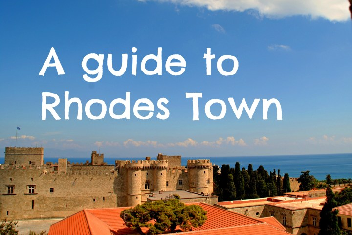 A guide to Rhodes town