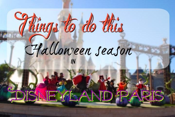 Things to do in Disneyland Paris this Halloween Season
