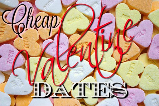 Cheap Valentine Dates