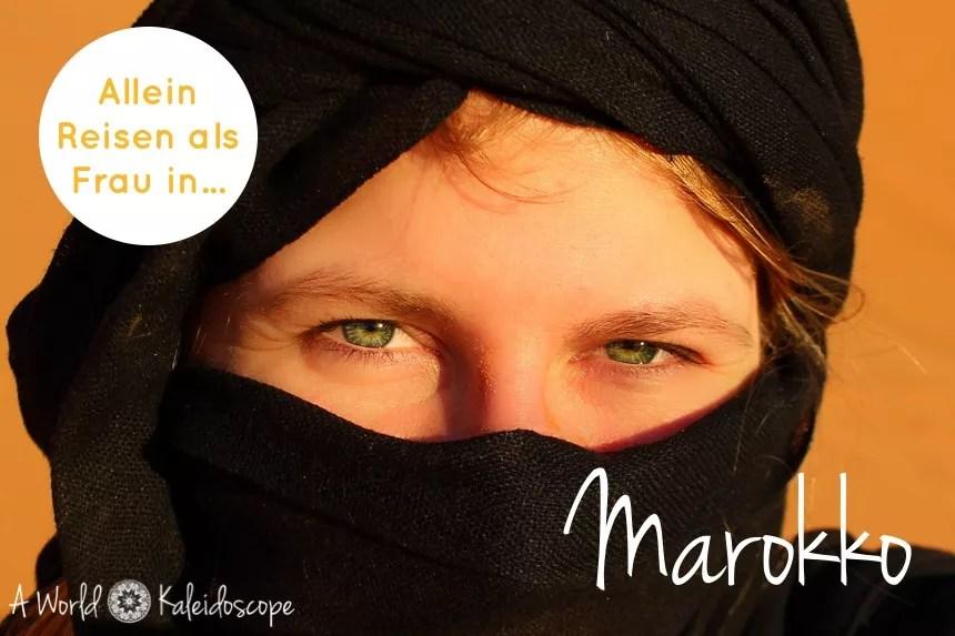 Alleine Reisen als Frau in Marokko - Erfahrungsbericht & Tipps für Backpackerinnen