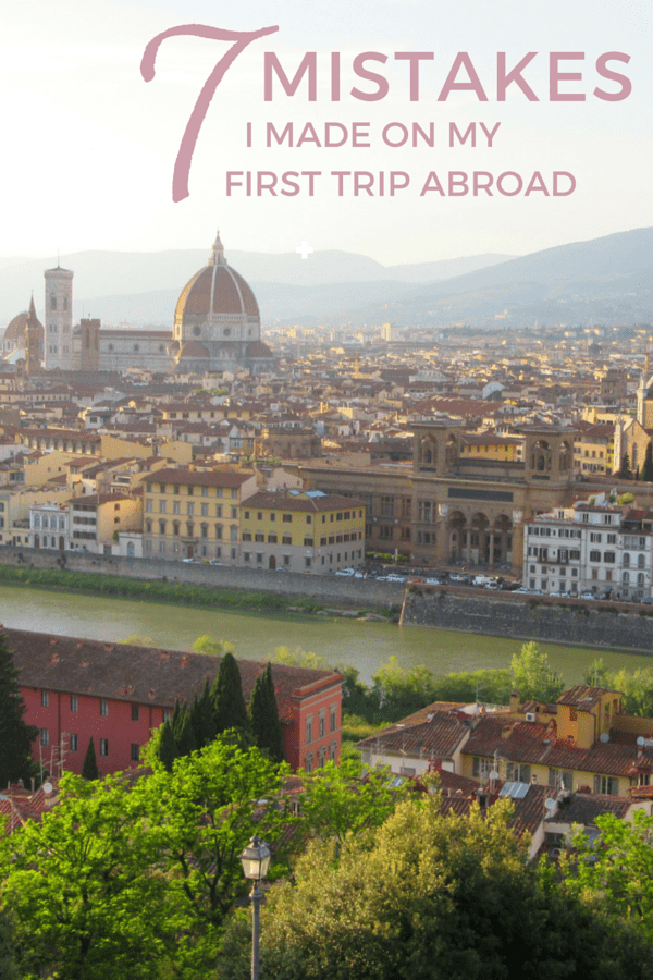 7 Mistakes I Made on My First Trip Abroad_Pinterest_2