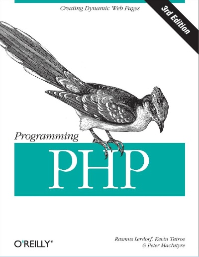 Programming PHP Creating Dynamic Web Pages